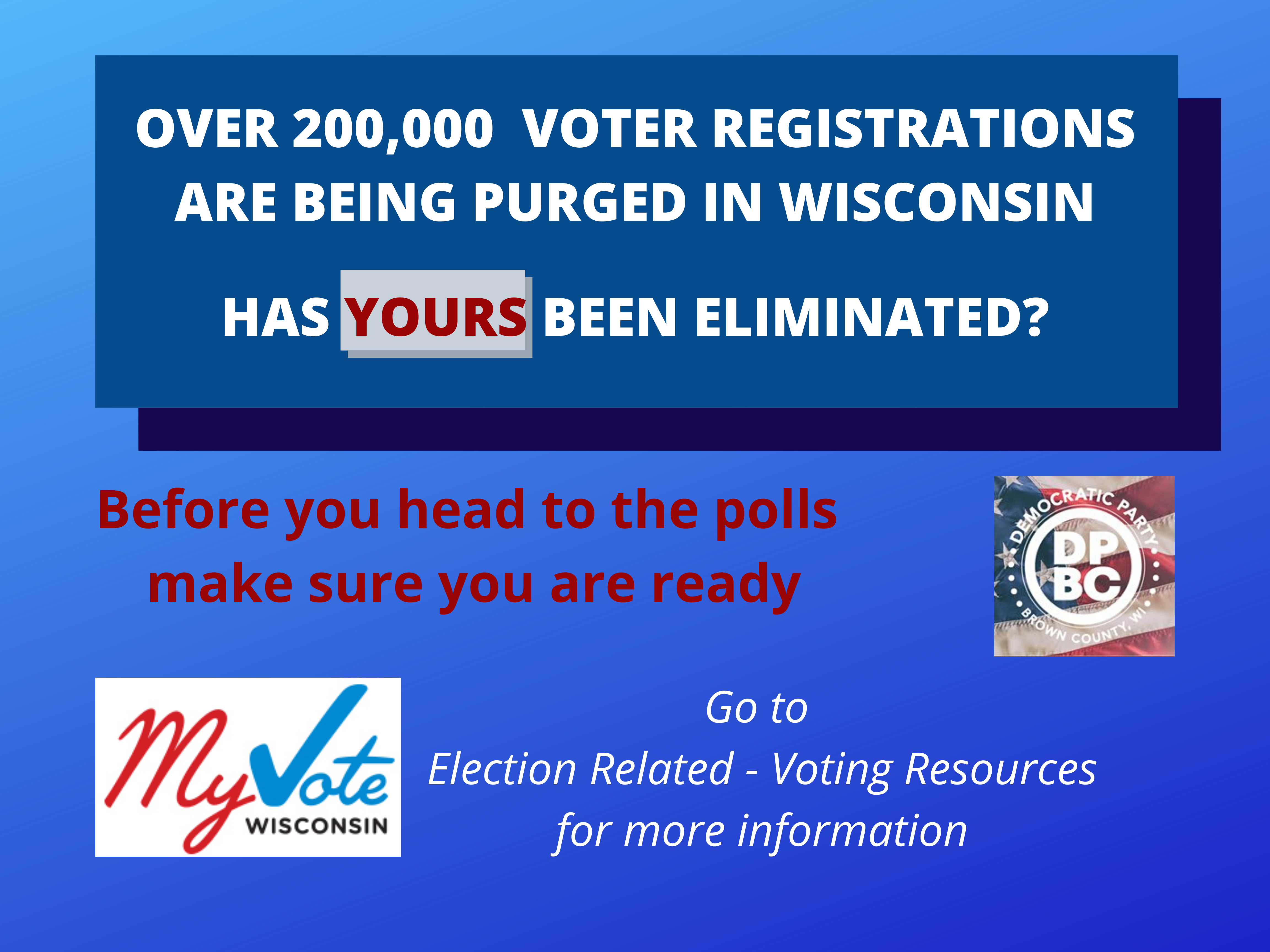 Over 200,00 voter registrations are being purged in WI. Has yours been eliminated?